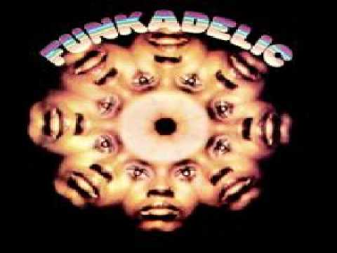 Funkadelic  - Mommy, What's a Funkadelic