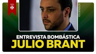 ENTREVISTA EXCLUSIVA COM JULIO BRANT