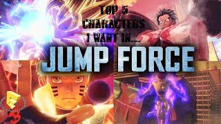 TOP 5 CHARACTERS I WANT IN JUMP FORCES