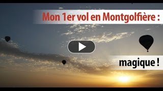 Mon premier vol en montgolfière à Annonay !