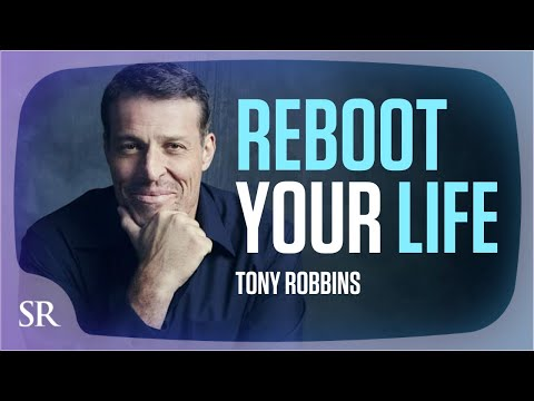 Tony Robbins - Reboot Your Life