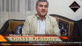 Halil Dülgar - Hizmetlerin içinde en büyük hizmet Kuran'a hizmettir