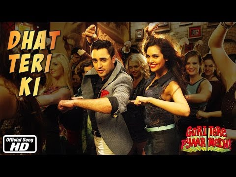 Dhat Teri Ki - Official Song - Gori Tere Pyaar Mein - Imran Khan & Kareena Kapoor video