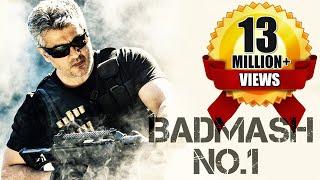 Badmaash No.1 (2017) Latest South Indian Full Hindi Dubbed Movie | Ajith Kumar | Navdeep | Nayantara
