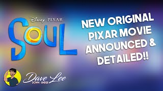 Disney Pixar's SOUL Announced As Next Original Movie For 2020 - Detailed