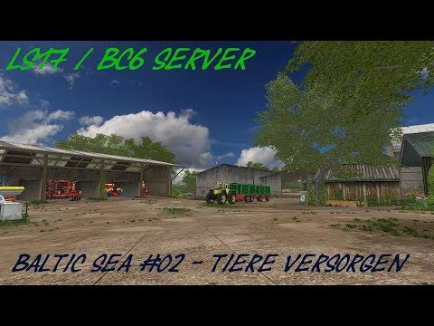 LS17 / BC6 Server / Baltic Sea #02 - Tiere versorgen