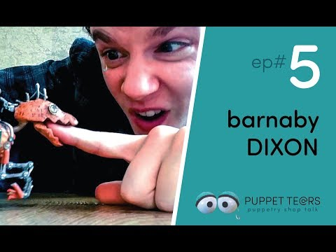 Puppet Tears: 05 - Barnaby Dixon