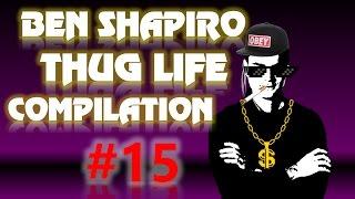 Ben Shapiro Thug Life Compilation #15