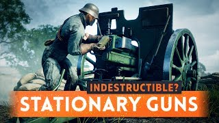 ► STATIONARY WEAPONS NOW INDESTRUCTIBLE?! - Battlefield 1 May Patch Update (AA Cannon & Field Gun)