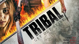 Tribal Get Out Alive- Coming Soon