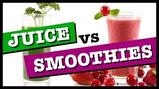Green Juice vs Smoothies: What