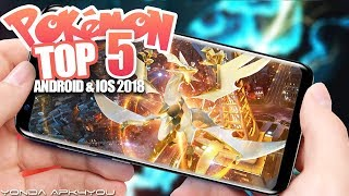 Top 5 New Pokemon Games 2018 - Android IOS Gameplay