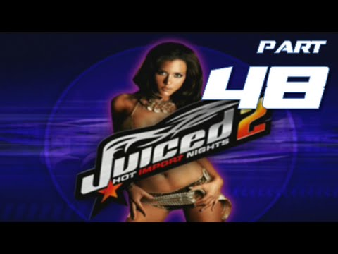 Juiced 2 Hot Import Nights | Part 48 | NOT JUICED 2