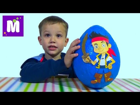 Джейк и Пираты Нетландии большое яйцо с сюрпризом и игрушки Jake and the Never Land Pirates  toys