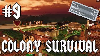 Colony Survival #9 - 1000 Colonists!