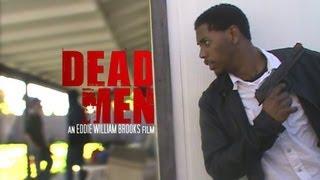 Dead Men - Action Film Trailer