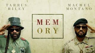 Memory (Official Audio) - Machel Montano & Tarrus Riley   Soca 2016