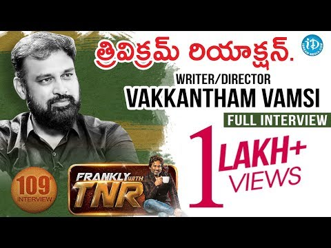 Naa Peru Surya Director Vakkantham Vamsi Exclusive Interview #109 || Frankly With TNR