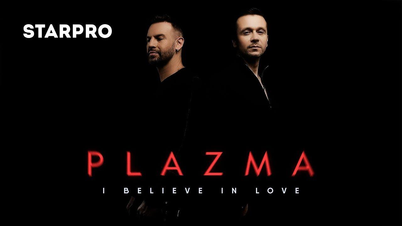 Plazma - I Believe In Love