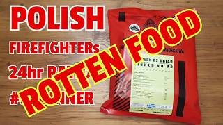 ✔MRE REVIEW: Polish 24hr  Firefighters Ration 3: Dinner ☆ ROTTEN FOOD ☆ Dont buy from J.N @mreinfo