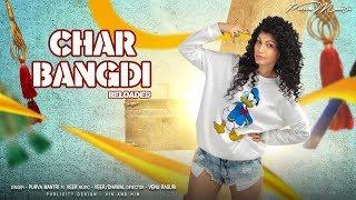 Char Bangdi Vadi Gadi Reloaded Purva Mantri ft Veer