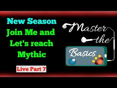 Part 7 | New Season | Road to Mythic | Master the Basics Live