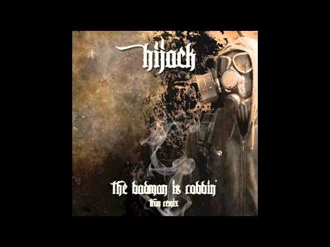 Hijack - The Badman Is Robbin' (Tron Remix)