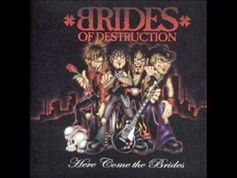 Brides Of Destruction - Life