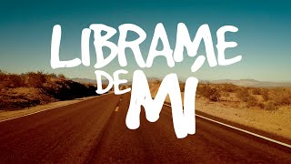 Edgar Lira - Librame de Mi - Lyric Video