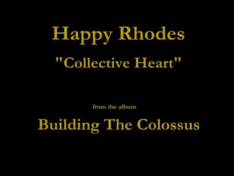 Happy Rhodes - Building The Colossus - 04 -