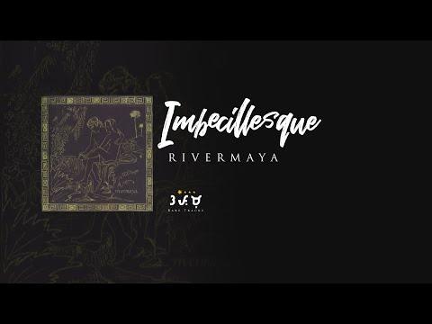 Rivermaya - Imbecillesque