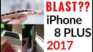 iPhone 8 Plus Blast ??? iPhone 8 Problems