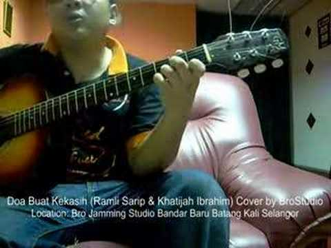 Ramli Sarip & Khatijah Ibrahim - Doa buat kekasih (Cover Brostudio)
