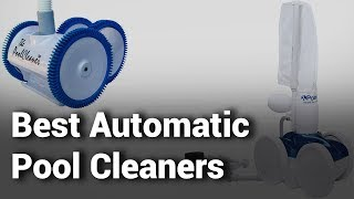 10 Best Automatic Pool Cleaners 2019 - Do Not Buy Automatic Pool Cleaner Before Watching - Review