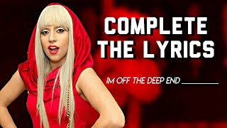 COMPLETE LADY GAGA'S SONGS!!!