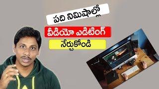 Learn Video Editing Just in 10min || Telugu Tech Tuts