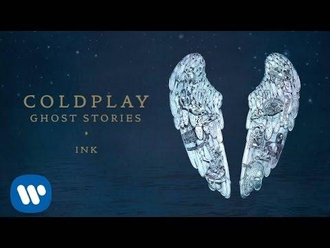 Coldplay - Ink (Ghost Stories)