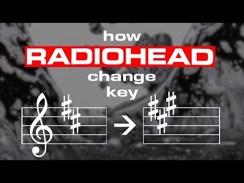How Radiohead use Key Changes