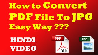 How To Convert PDF File to JPG/Image Easy Way [HINDI VIDEO]