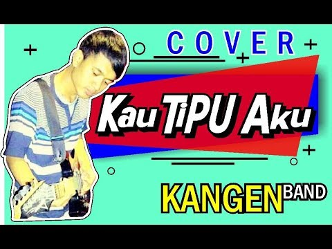 Download Cover Kau Tipu Aku Mp4 baru