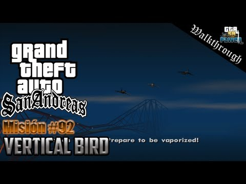 GTA San Andreas - Misión 92: Vertical Bird - HD