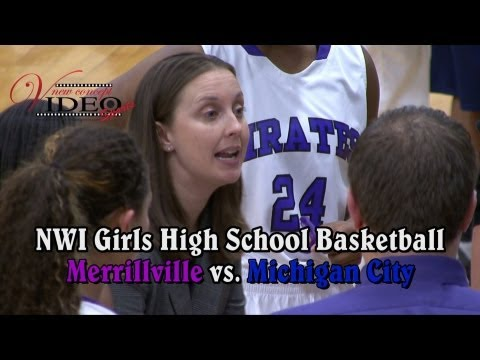 2012 NWI High School Girls Basketball (Merrillville vs. Michigan City)
