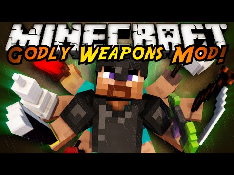 Minecraft Mod Showcase : GODLY WEAPONS MOD!