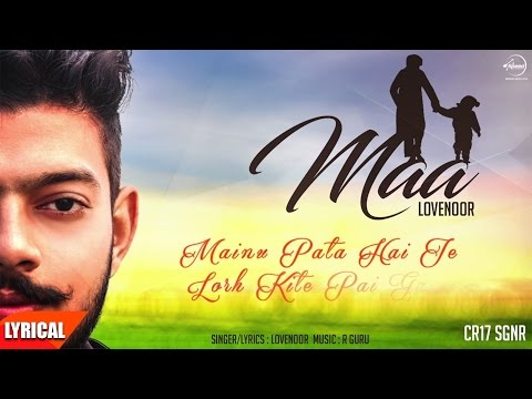 Maa (Lyrical Video) | Lovenoor | Punjabi Lyrical Songs | Speed Records