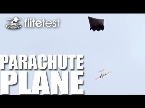 Flite Test - Parachute Plane - PROJECT