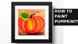 How to paint Pumpkin | Easy Acrylic Painting | Beginners Painting Ideas | DIY