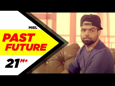 Past Future (Full Video) | Miel | Latest Punjabi Video Song Download