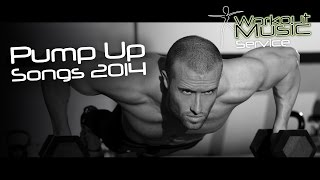 Pump Up Songs 2014