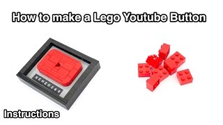 How to make a Lego Youtube Button award: Instructions