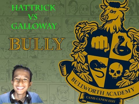 Hattrick vs galloway #bully school arsip